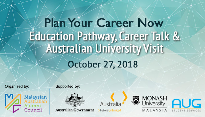 Plan Your Career Now - Education Pathway, Career Talk & Australian University Visit